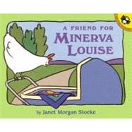 A Friend for Minerva Louise