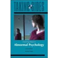 Abnormal Psychology: Taking Sides - Clashing Views in Abnormal Psychology