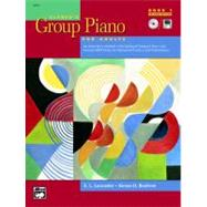 Alfred's Group Piano for Adults Student Book, Bk 1 : An Innovative Method with Optional Compact Discs and General MIDI Disks for Enhanced Practice and Performance
