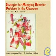 Strategies for Managing Behavior Problems in the Classroom