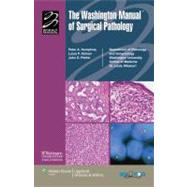 The Washington Manual of Surgical Pathology Department of Pathology and Immunology, Washington University School of Medicine, St. Louis, MO