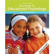 Essentials of Educational Psychology (with MyEducationLab)