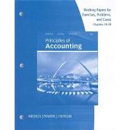 Working Papers, Chapters 18-28 for Needles/Powers� Principles of Accounting and Principles of Financial Accounting
