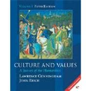 Culture and Values : A Survey of the Humanities