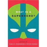 What Is a Superhero? 9780199795277R