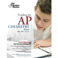 Cracking the AP Chemistry Exam, 2006-2007 Edition