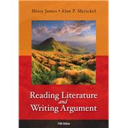 Reading Literature and Writing Argument Plus MyLiteratureLab -- Access Card Package