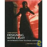 Designing with Light : An Introduction to Stage Lighting