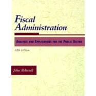 Fiscal Administration: Analysis and Applications for the Public Sector