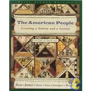 The American People: Creating a Nation and a Society: From 1865