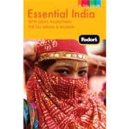 Fodor's Essential India: With Delhi, Rajasthan, the Taj Mahal & Mumbai