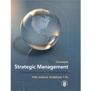 Strategic Management: Concepts: Competitiveness and Globalization, 9th Edition