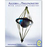 Algebra and Trigonometry With Analytic Geometry With Infotrac