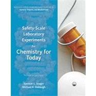 Safety Scale Lab Experiments - Chemistry for Today: General, Organic, and Biochemistry, 7th Edition