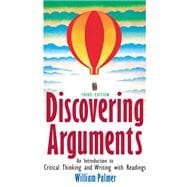 Discovering Arguments: An Introduction to Critical Thinking and Writing Value Pack (includes Writing Across the Curriculum: A Prentice Hall Pocket & MyLiteratureLab Student Access  )