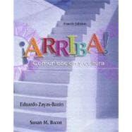 �Arriba!: Comunicación y cultura Student Edition