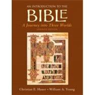 Introduction to the Bible : A Journey into Three Worlds