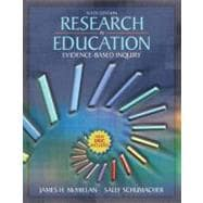 Research in Education : Evidence-Based Inquiry