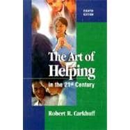The Art of Helping in the 21st Century