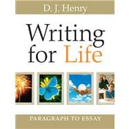 Writing for Life Paragraph to Essay (with MyWritingLab) Value Pack (includes Pearson Student Planner & Eighty Practices)