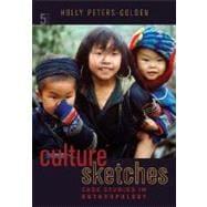 Culture Sketches : Case Studies in Anthropology