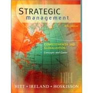 Strategic Management Competitiveness and Globalization: Concepts (with InfoTrac)
