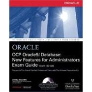 OCP Oracle9i Database : New Features for Administrators - Exam Guide