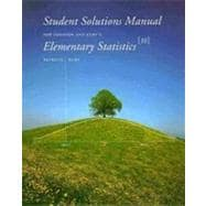 Student Solutions Manual for Johnson/Kuby's Elementary Statistics, 10th