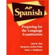 Advanced Placement Spanish : Preparing for the Language Examination