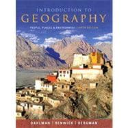 Introduction to Geography : People, Places, and Environment