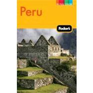 Fodor's Peru, 4th Edition