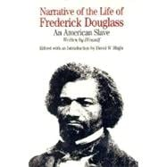 Narrative of the Life of Frederick Douglass : An American Slave and Incidents in the Life of a Slave Girl