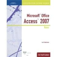 Illustrated Course Guide: Microsoft Office Access 2007 Basic