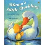 Mama's Little Duckling