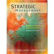 Strategic Management Cases Competitiveness and Globalization: Cases (with CD-ROM and InfoTrac)
