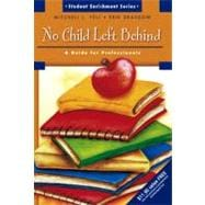 No Child Left Behind : A Guide for Professionals