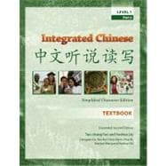 Integrated Chinese, Level 1, Part 2, Textbook, Expanded 2nd Edition (Simplified)