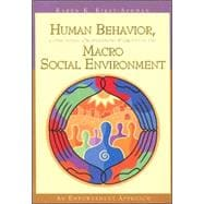 Human Behavior, Communities, Organizations, and Groups in the Macro Social Environment : An Empowerment Approach