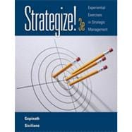 Strategize!: Experiential Exercises in Strategic Management, 3rd Edition