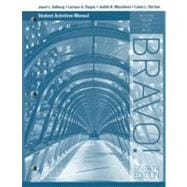 Student Activity Manual for Muyskens/Harlow/Vialet/Bri�re's Bravo!