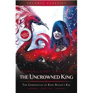 The Uncrowned King 9781781085332R