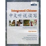 Integrated Chinese: Level 1, Simplified Character Edition