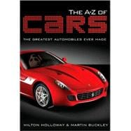 The A-Z of Cars The Greatest Automobiles Ever Made