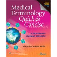 Medical Terminology Quick & Concise A Programmed Learning Approach