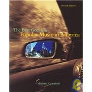 Popular Music in America And The Beat Goes On