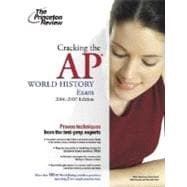 Cracking the AP World History Exam, 2006-2007 Edition