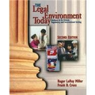 Legal Environment Today : Business in Its Ethical, Regulatory and International Setting