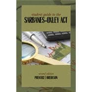 Student Guide to the Sarbanes-Oxley Act, 2nd Edition