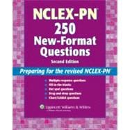 NCLEX-PN�  250 New-Format Questions Preparing for the Revised NCLEX-PN�