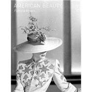 American Beauty : Aesthetics and Innovation in Fashion